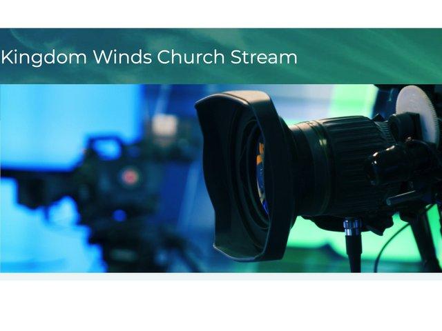KIngdom Winds Church Stream .jpg