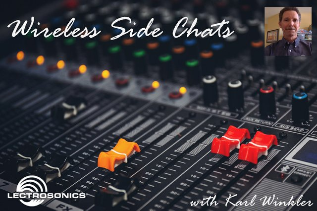 LectrosonicsWireless Side Chats Opening Screen - high rez for Press Release.jpg