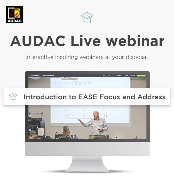 AUDAC-Live-Webinars-Introduction-EASE-Focus-Address.jpg.jpe